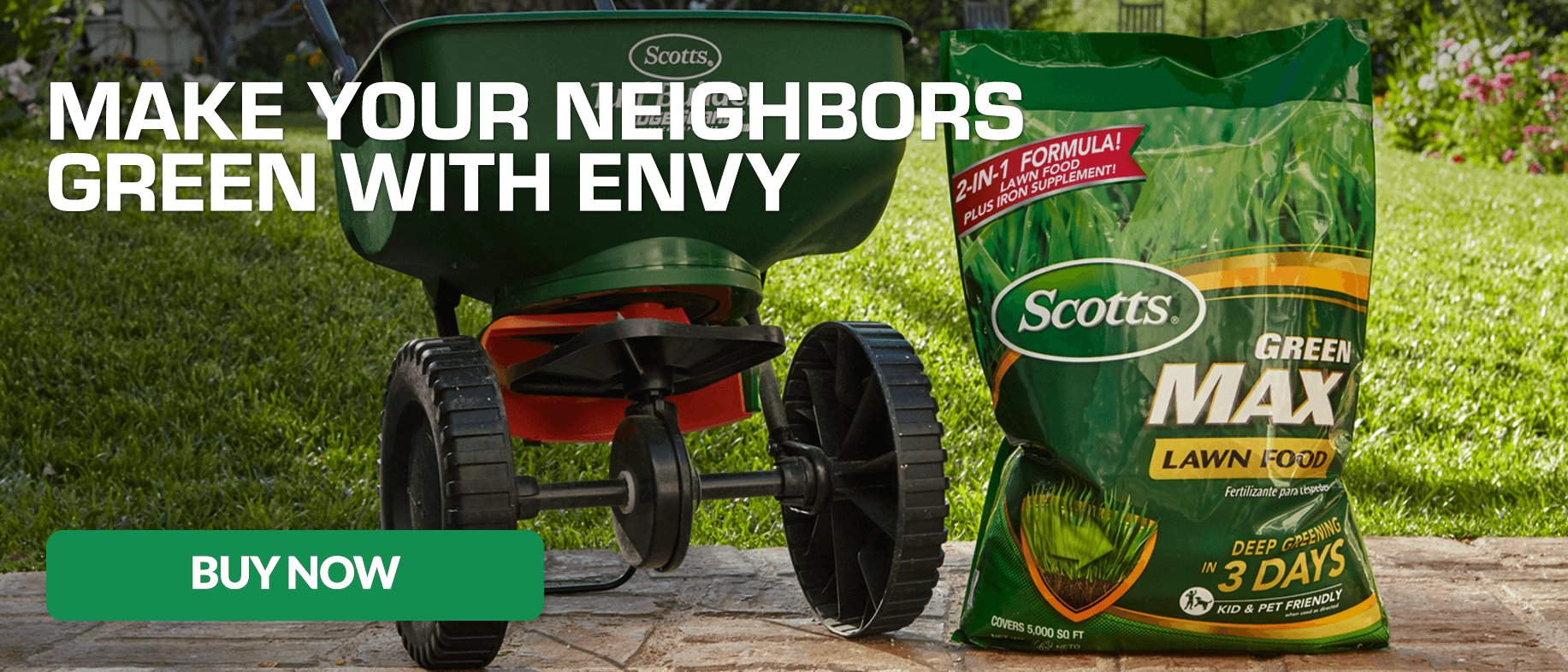 Make Your Neighbors Green With Envy