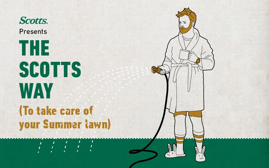 Scotts Presents The Scotts Way (to Take Care of Your Summer Lawn): illustration of man in bathrobe and holding coffee mug while watering lawn with hose